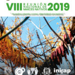 Convocatoria VIII Reunión Nacional de Maíces Nativos 2019